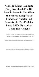 schnelle küche das beste kochbuch für die familie