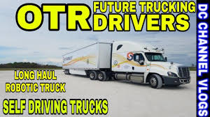 Robotics Trucks Wants To Fix Long Haul Trucking VLOG - YouTube Long Haul Truck Driver Survey Of Safety And Health National Local Trucking Schools Best Image Kusaboshicom Lifetime Job Placement Assistance For Your Career Starsky Robotics Wants To Fix Long Haul Trucking Save Truckers Jobs Knight With A Peterbilt I Was Truck Driver Flickr Longhaul Drivers Can Have Lucrative Careers Houston Chronicle How Much Money Do Drivers Actually Make Driverstransportfreight Logistics Automation Wont Wipe Out All The In Industry Detention Pay Dat Freight Services Us Canada Tp
