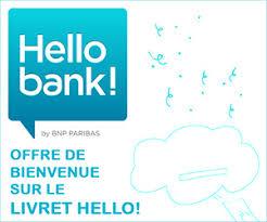 plafond livret bnp hellobank fr prime offerte à l ouverture du livret d épargne