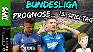 Bundesliga Prognose 13 Spieltag Saison 20182019 Fussball