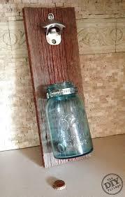 Under Cabinet Jar Opener by Barnwood Mason Jar Bottle Opener The Diy Village