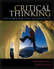 Critical Thinking Tools For Taking Charge Of Your Learning And Life Edition 3
