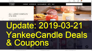 Yankee Candle Coupon Codes August 2019 Free Walgreens Photo Book Coupon Code Yankee Candle Company Will Not Honor Their Feb 04 2018 Woodwick Candle Pet Hotel Coupons Petsmart Buy 3 Large Jar Candles Get Free Life Inside The Page Coupon Save 2000 Joesnewbalanceoutlet 30 Discount Theatre Red Wing Shoes Promo Big 10 Online Store 2 Get Free Valid On Everything Money Saver Sale Fox2nowcom Kurios Cabinet Of Curiosities Edmton Choice Jan 29 Retail Roundup Ulta Joann Fabrics