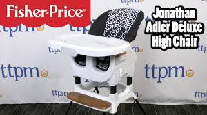 Joovy Nook High Chair Manual by Jonathan Adler Deluxe High Chair From Fisher Price Youtube