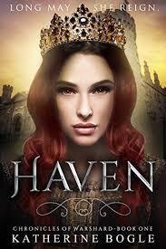 Haven Chronicles Of Warshard By Katherine Bogle Amazon
