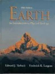 The Earth An Introduction To Physical Geology Frederick K Lutgens