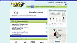 How To Use Callaway Golf Pre-Owned Coupons And Promo Codes Callaway Epic Flash Driver Cp Gear Coupon Code Free Fish Long John Silvers House Of Hror Intertional Mall Coupons Loud Shop Spotify Uk Team Cushy Cove 7 Steve Madden Coupons Promo Codes Available October 2019 Custom Cat Or Dog Printed Golf Balls Bristol Aquarium Discount Paylessforoil April For Catholicsinglescom Freshmenu Waxing The City Promo Extreme Couponing At Meijer Salus Body Care Blue Dog Traing