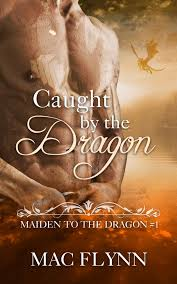 Caught By The Dragon Maiden To 1 Alpha Shifter Romance
