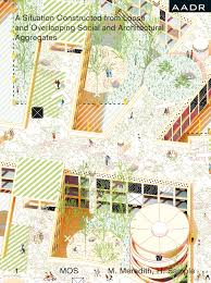 100 A Architecture From The Venice Rchitecture Biennale MOS Rchitects NY
