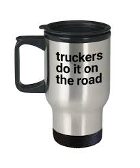 Truckers Travel Mug, Funny Truck Driver Travel Mug, Semi Truck ... Funny Truck Pictures Freaking News Woman Driver Looking Out The Window Stock Photo The Girl With Trucker Humor Trucking Company Name Acronyms Page 1 Warning Bad Motha Activated Beware Gift Owner For Work User Guide Manual That Easyto Fed Ex Clipart Trucker 1525639 Free Things Only Real Truckers Will Find Youtube Lil Nagle This Truck Driver Is Wning At Halloween Daily Lol Pics Life Is Full Of Risks Quotes Gift For Tshirt Tee Shirt