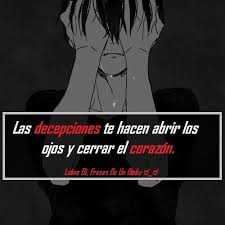 Imagenes De Frases De Decepcion En La Amistad Garden by 37 Best Frases De Anime Latina Eli Frases De Un Otaku Images On
