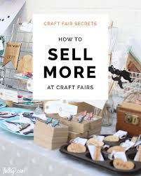 How to sell more at markets craft fairs & trade shows