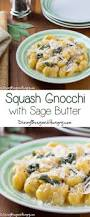 Pumpkin Gnocchi Recipe With Sage Butter by 794 Best Images About Side Dish Mosaics On Pinterest Cheese