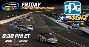 Texas Schedule Of Events - Camping World Truck Series Rattlesnake 400