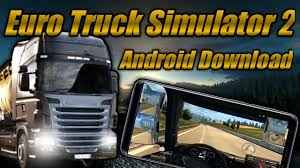 100 Truck Simulator Download Euro 2 Android ETS 2 Mobile APK Android