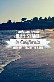 Quotes About California Weather 37