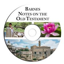 Albert Barnes Notes-old Testament Bible Commentary-cd EBook Pdf ... Educational Archives Olive Tree Blog Daily Study Bible New Testament Commentary Biblesoft Corpus Jehovah Sovereign Triumph Institutes New Barnes Notes On The Old Pulpit Readers Hebrew And Greek Logos Software Forums Matthew 17 Macarthur Ebook By John Kneel At Cross Page 2 Testaments Classic Parallel Calvin Sermon Outline 12 Vols Explanatory Practical Revelation