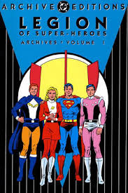 Legion Of Super Heroes Archives Vol 1 By Jerry Siegel