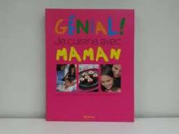 je cuisine génial je cuisine avec maman valmary nathalie used book