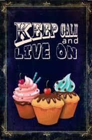 Keep Calm And Live On Cupcake Blechschild Fairy Cake Retro Kuchen