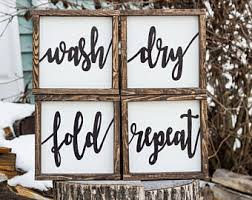 Wash Dry Fold Repeat Wood Signs Farmhouse Laundry Room Art Rustic Decor