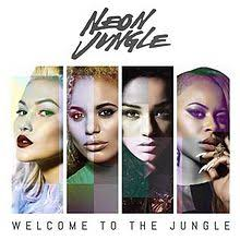 album of the day neon jungle welcome to the jungle