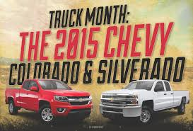 100 Truck Month The 2015 Chevy Colorado And Silverado Pickup S