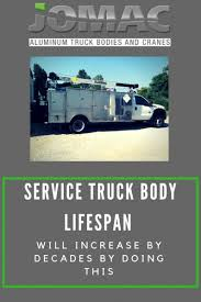 100 Truck Body Manufacturers Service Lifespan Will Increase By Decades By Doing This