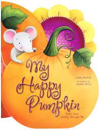 Pumpkin Books For Toddlers by Amazon Com My Happy Pumpkin God U0027s Love Shining Through Me