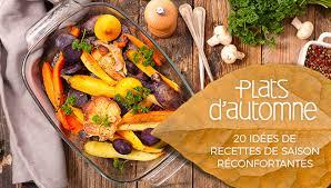 cuisine recette plats d automne 20 idées de recettes pour votre cuisine d