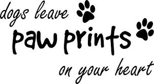 Wall Decal Quote Dogs Leave Paw Prints On Your Heart Cute Puppy Art Sayings