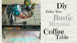 dollar tree diy mirrored coffee table