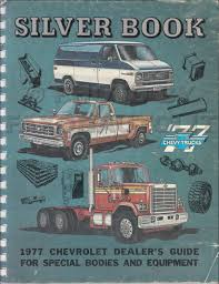 100 Dealers Truck Equipment 1977 Chevrolet Silver Book Special Dealer Album