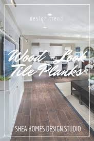 wood look tile planks for your new home shea homes