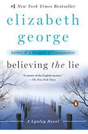 Believing The Lie An Inspector Lynley Novel A
