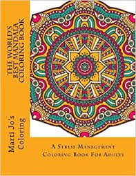 1 The Worlds Best Mandala Coloring Book A Stress Management For Adults