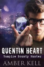 Quentin Heart Vampire Bounty Hunter Ebook By Amber Kell