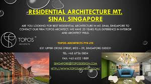 100 Mt Architects Residential Architecture Mt Sinai Singapore By TOPOS