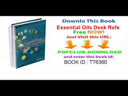 essential oils desk reference 7th edition youtube