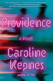 Book Review Providence By Caroline Kepnes