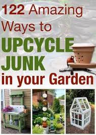 122 Amazing Ways To Upcycle Junk In Your Garden Awesome Ideas I Love The