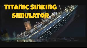 going down with the ship titanic sinking simulator youtube