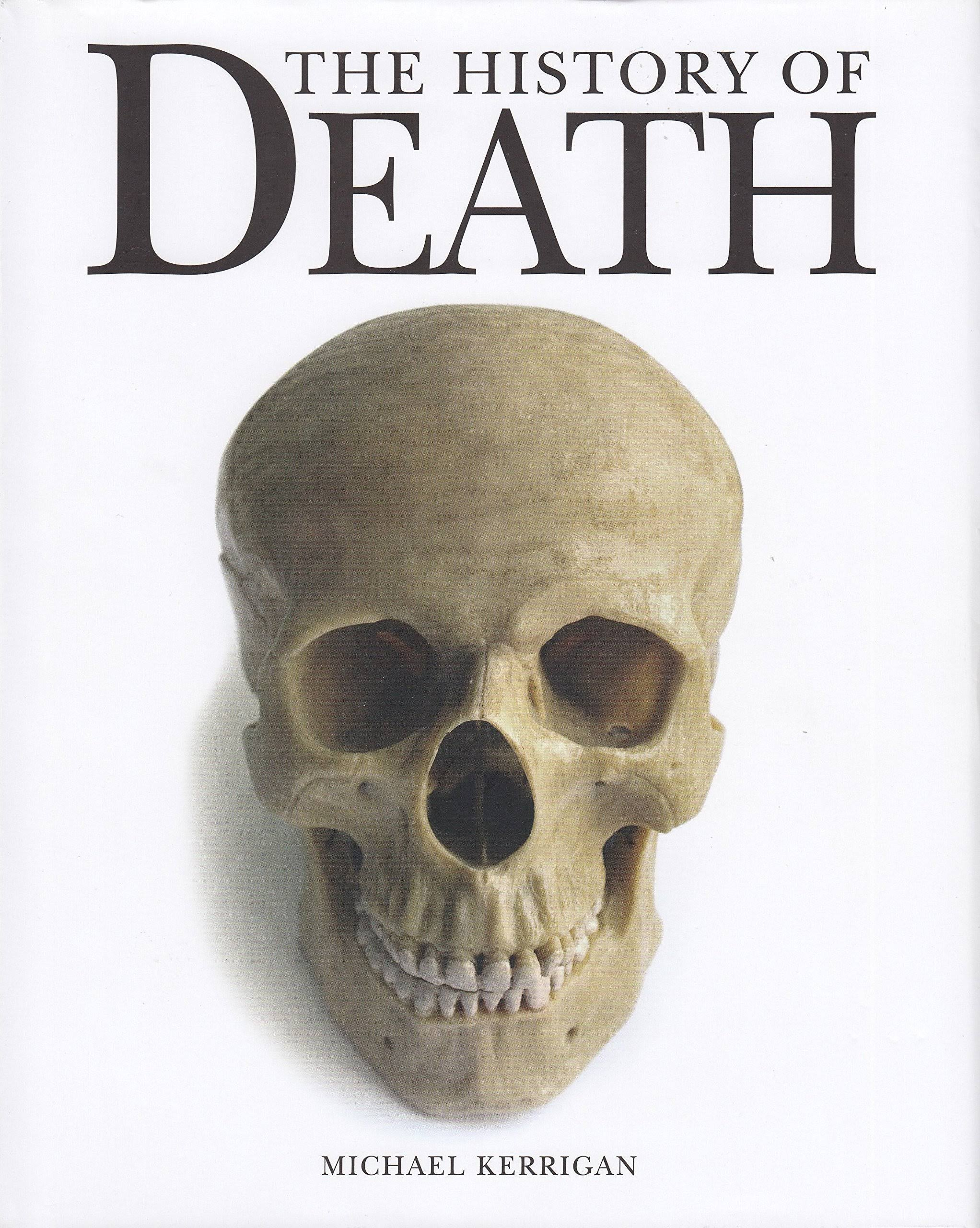The History of Death [Book]