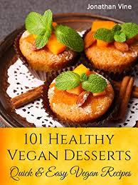 cookbook 101 healthy vegan desserts cakes cookies muffines