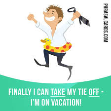 """Take off"" means ""to remove something especially a piece of clothing"" Example Finally I can take my tie off I m on vacation"