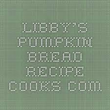 Libby Pumpkin Bread by Die Besten 25 Libby U0027s Pumpkin Bread Ideen Auf Pinterest Kürbis