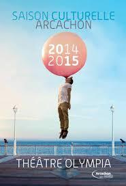 calaméo théâtre olympia d arcachon saison culturelle 2014 2015
