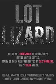 100 Truck Stop Lot Lizards Lizard The Movie Indiegogo