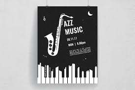Its Designed Specifically For A Jazz Event The Inspiring Look Of This Poster