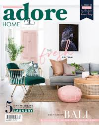 100 Fresh Home Magazine The Edition Out Now Adore